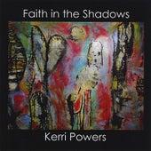 Faith in the Shadows by Kerri Powers
