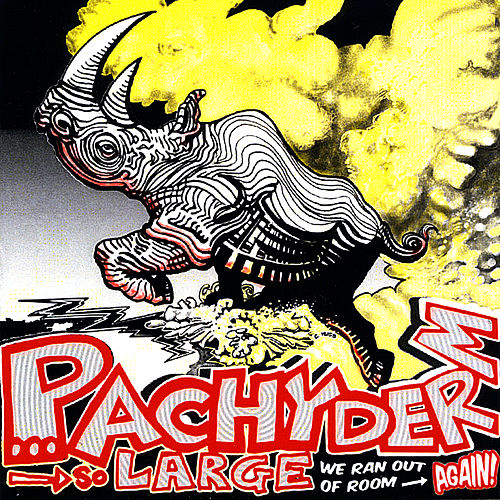 Pachyderm: So Large We Ran Out of Room... Again! by Various Artists