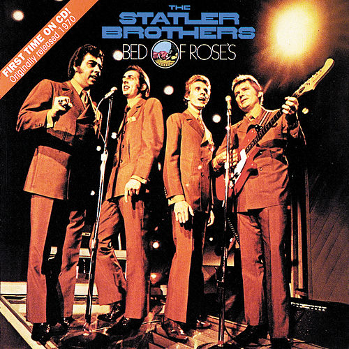 Bed Of Roses by The Statler Brothers