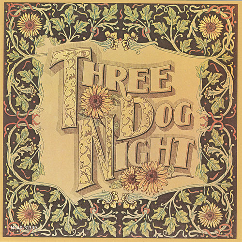 Seven Separate Fools by Three Dog Night
