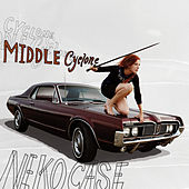 Middle Cyclone by Neko Case