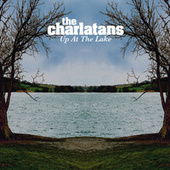 Up At The Lake by Charlatans U.K.