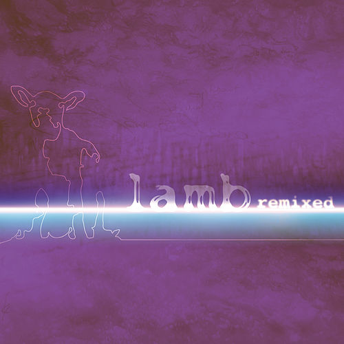Remixed by Lamb
