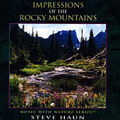 Impressions Of The Rocky Mountains by Steve Haun