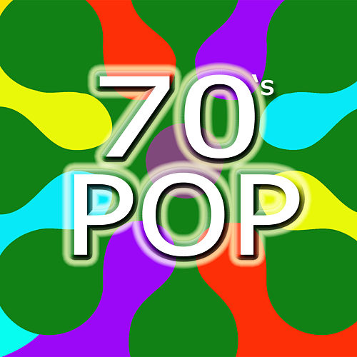 70's Pop by Various Artists