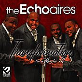 Transformation by The Echoaires