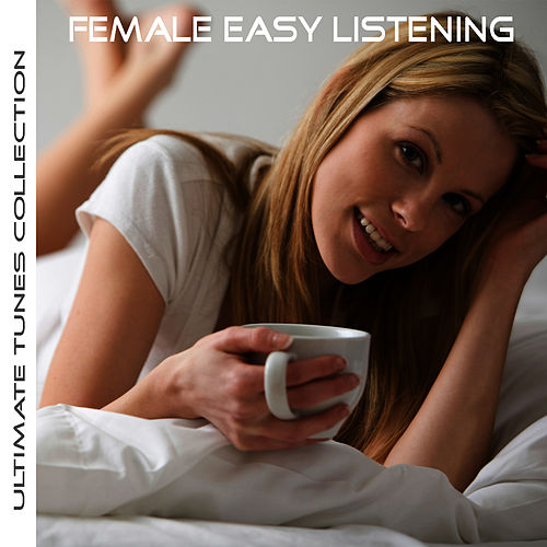 Ultimate Tunes Collection Female Easy Listening by Studio All Stars