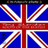 Roots Of The Beatles by Tony Sheridan