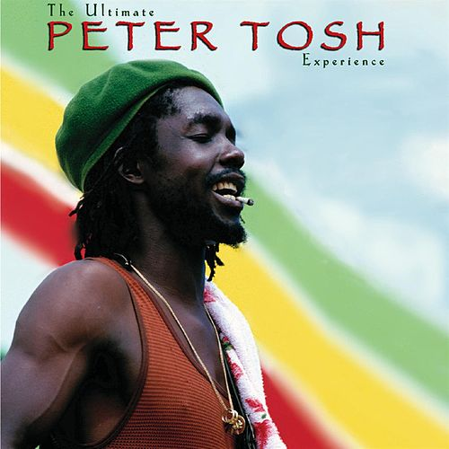 The Ultimate Peter Tosh Experience by Peter Tosh