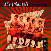 Greatest Hits by The Chantels