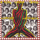Midnight Marauders von A Tribe Called Quest