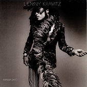 Mama Said by Lenny Kravitz