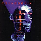 Psykosonik by Psykosonik