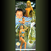 La Rumba Del Siglo Dos by Various Artists