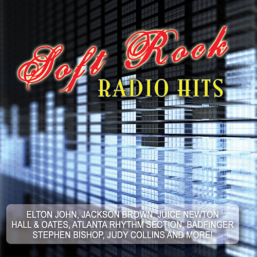 Soft Rock Radio Hits (Re-Recorded Versions) by Various Artists