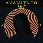A Salute To Jet by Modern Rock Heroes
