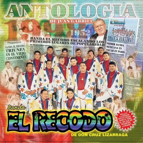 Antologica De Juan Gabriel by Banda El Recodo