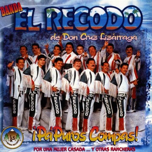 ¡Pa Puros Compas! by Banda El Recodo