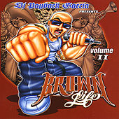 Brown Life 2 by DJ Payback Garcia