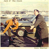 Rare Weather by Jack O' the Clock