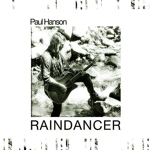 Rain Dancer by Paul Hanson