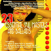 23 Essential Soul Masters And Ballads by Various Artists