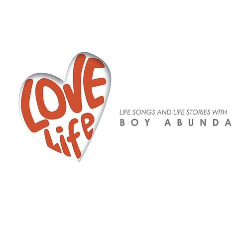 Boy Abunda Love Life by Various Artists