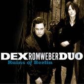 Ruins of Berlin by Dexter Romweber