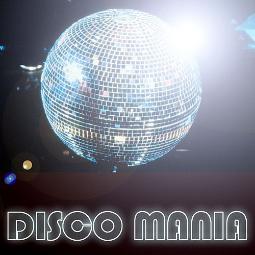Disco Mania by Various Artists