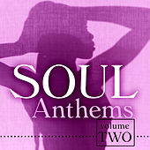 Soul Anthems 2 by Various Artists