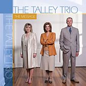 The Message by The Talley Trio