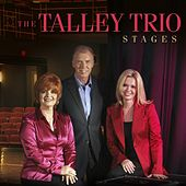 Stages by The Talley Trio