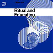 Ritual and Education by Various Artists