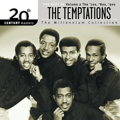 The Best of The Temptations Vol. 2: The 70's by The Temptations