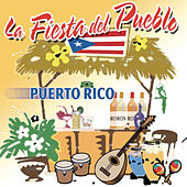 La Fiesta Del Pueblo, Puerto Rico by Various Artists