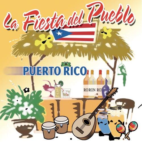 La Fiesta Del Pueblo, Puerto Rico by Various Artists
