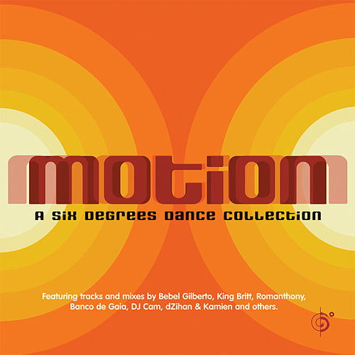 Motion: A Six Degrees Dance Collection by Various Artists