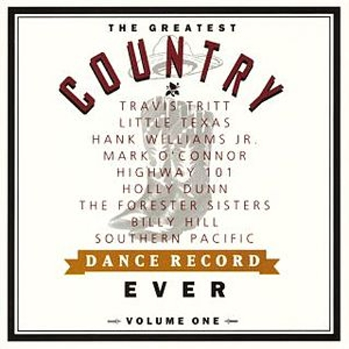 The Greatest Country Dance Record Ever, Vol. 1 by Various Artists