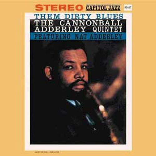 Them Dirty Blues by Cannonball Adderley
