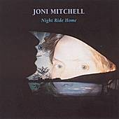 Night Ride Home by Joni Mitchell