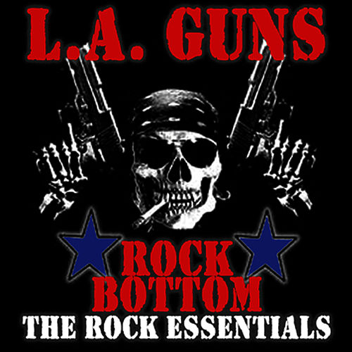 Rock Bottom - The Rock Essentials by L.A. Guns