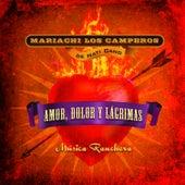 Amor, Dolor y Lagrimas: Música Ranchera by Nati Cano's Mariachi Los Camperos