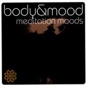 Body & Mood - Meditation Moods by Meditation