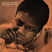 Bernice Reagon; Folk Songs: The South by Bernice Johnson Reagon