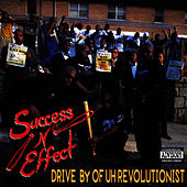 Success-N-Effect - Drive By Of Uh Revolutionist: 1st Press. CD ...