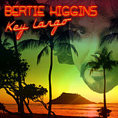Key Largo (Re-Recorded Version) by Bertie Higgins
