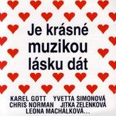 Je Krasne Muzikou Lasku Dat by Various Artists