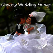 Cheesy Wedding Songs by Pop Feast