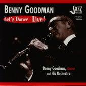 Let's Dance - Live! by Benny Goodman