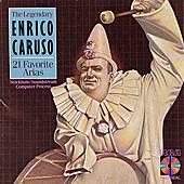 21 Favorite Arias by Enrico Caruso